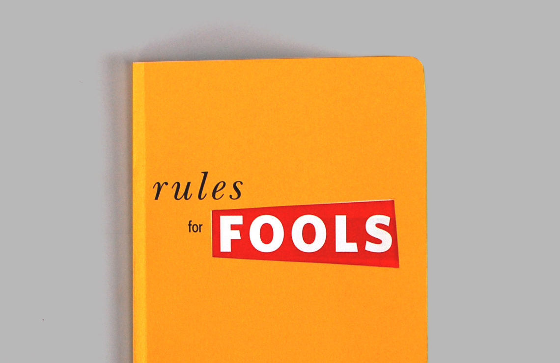 Rules for Fools